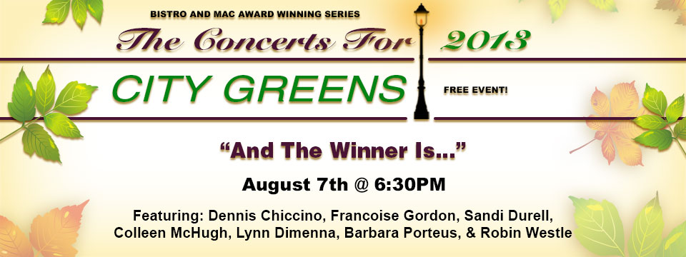 Free Concert for City Greens – August 7th