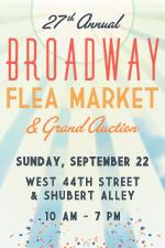 Broadway Flea Market-Auction Sunday: Big Day BC/EFA – Shubert Alley