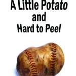 A-Little-Potato-And-Hard-To-Peel-R