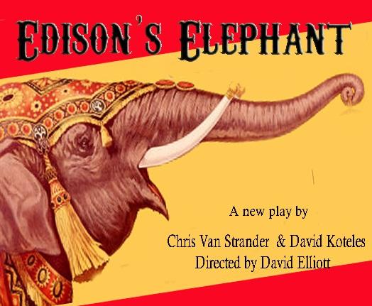 Edison's Elephant Premieres at Metropolitan Playhouse