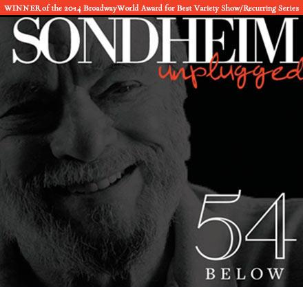 Sondheim Unplugged @ 54 Below