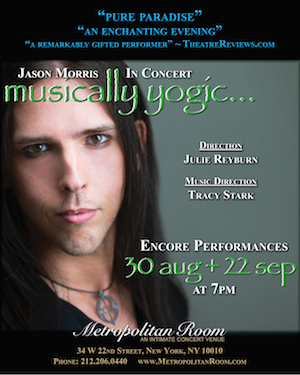 Jason Morris – Musically Yogic Back to Metropolitan Room