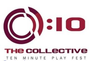 Six Plays from Collective 10 Minute Play Fest