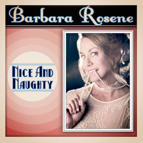 Barbara Rosene: Nice & Naughty