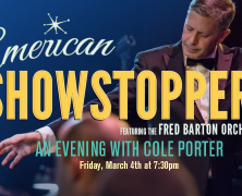 American Showstoppers:   An Evening with Cole Porter and Fred Barton