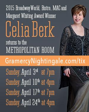"Celia Berk To Celebrate ""Manhattan Serenade"" at Metropolitan Room"