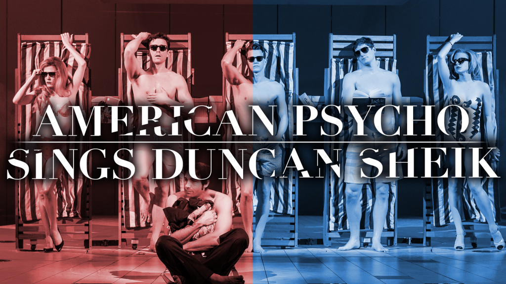 American Psycho Sings Duncan Sheik at 54 Below
