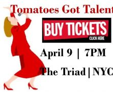 Tomatoes Got Talent – The TriadNYC