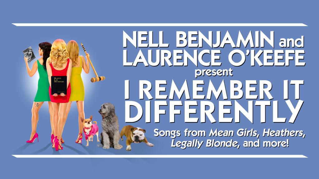 Nell Benjamin and Laurence O'Keefe – I Remember It Differently