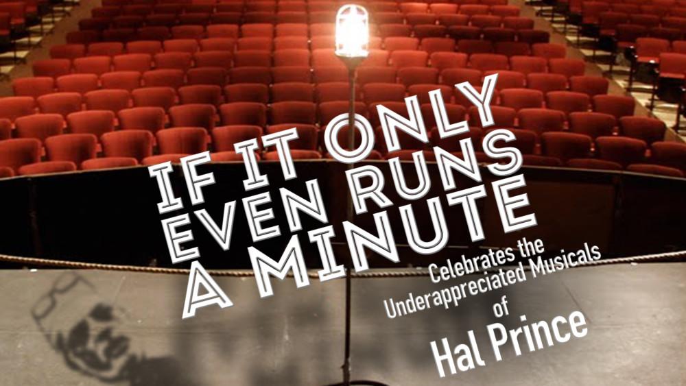 Celebrating Underappreciated Musicals of Hal Prince