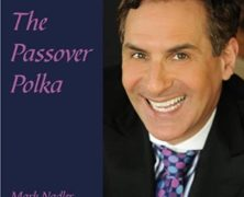 "In Time For Passover – Mark Nadler ""Passover Polka"""