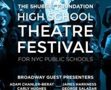 Shubert Foundation HS Theatre Festival
