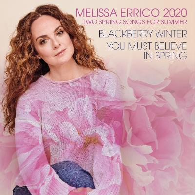 Tony Nominee Melissa Errico Releases 'Two Spring Songs for Summer'