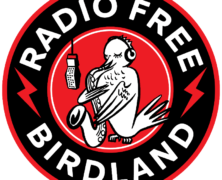 Radio Free Birdland Launching