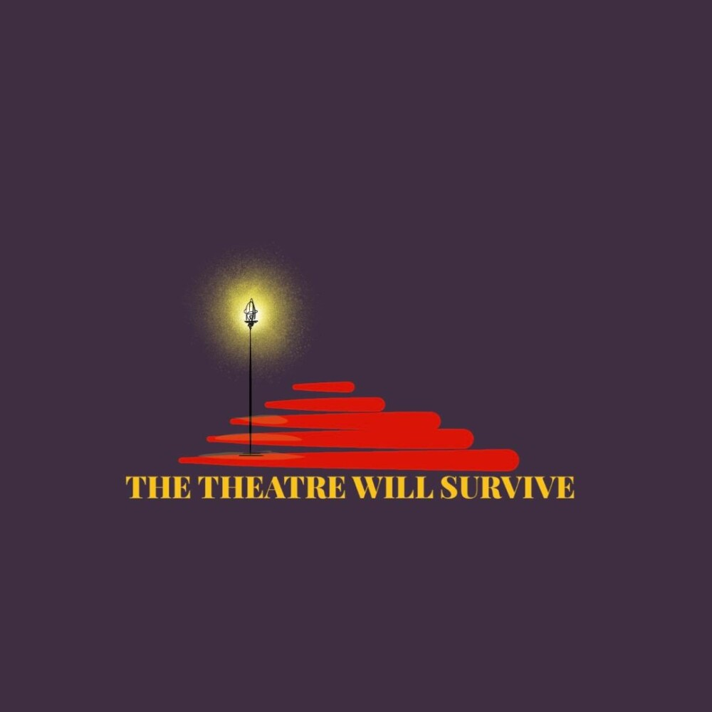 ANNOUNCEMENT: The Theatre Will Survive