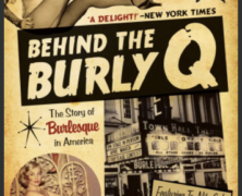 Behind the Burly-Q- The Golden Age of American Burlesque
