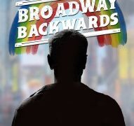 Broadway Backwards With a New Twist