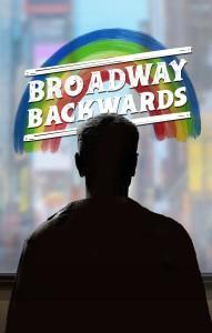 Broadway Backwards With a New Twist