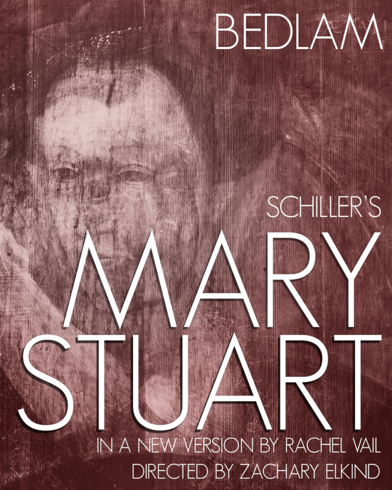 Bedlam's Mary Stuart