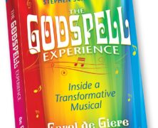 THE GODSPELL EXPERIENCE
