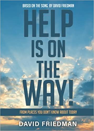 Help is On the Way by David Friedman