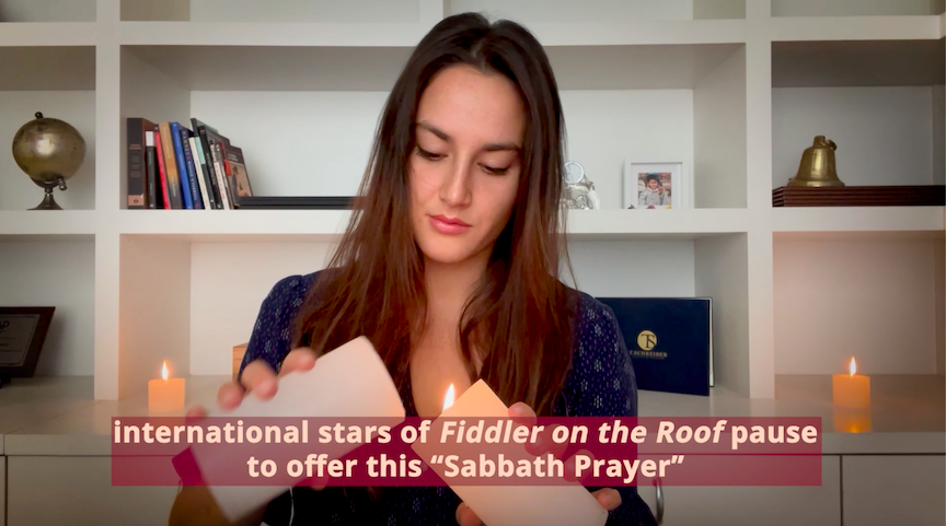 Fiddler Cast Sings Sabbath Prayer in Nine Languages